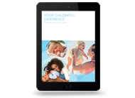 Your Childbirth Experience (eBook)